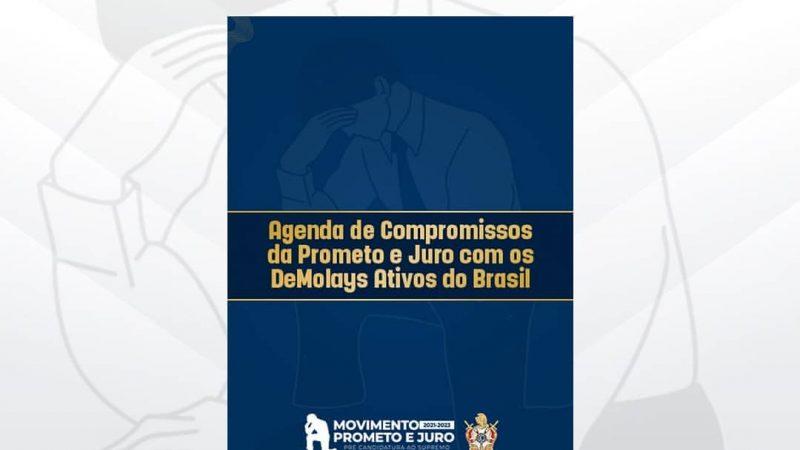 Agenda de Compromissos da Prometo e Juro com os DeMolays Ativos do Brasil