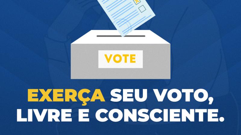 Exerça seu voto, livre e consciente